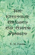 The Celestial Omnibus and Other Stories