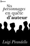 Six personnages en qute d'auteur
