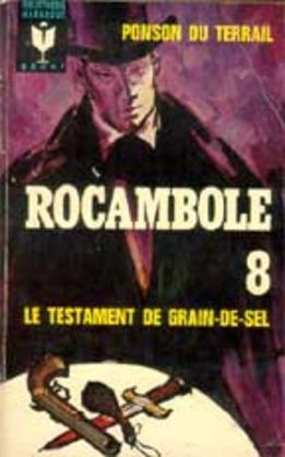 Le Testament de Grain-de-Sel   Pierre Ponson du Terrail