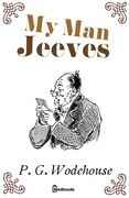 P. G. Wodehouse - My Man Jeeves