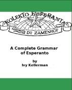 A Complete Grammar of Esperanto