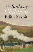 Edith Nesbit - The Railway Children