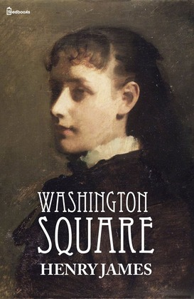 Washington Square by Henry James review