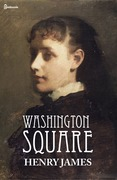 Henry James - Washington Square