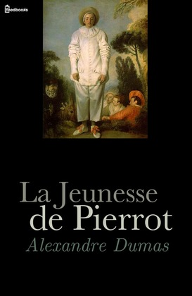 La Jeunesse de Pierrot