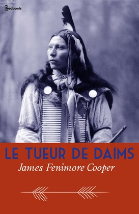 Le Tueur de Daims | James Fenimore Cooper