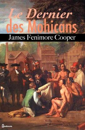 Le Dernier des Mohicans | James Fenimore Cooper