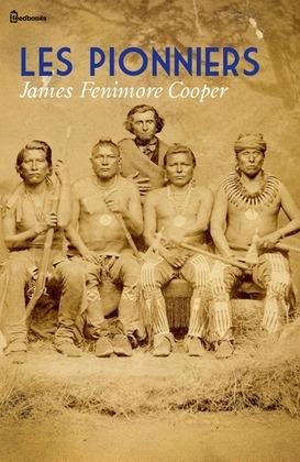 Les Pionniers | James Fenimore Cooper