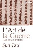 L'art de la Guerre (Les Treize Articles)