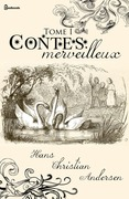 Contes merveilleux - Tome I