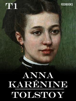 Anna Karénine - Tome I