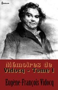 Mmoires de Vidocq - Tome I