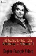 Mémoires de Vidocq - Tome I