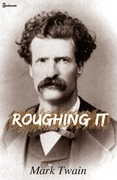 Mark Twain - Roughing It