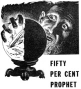 Fifty Per Cent Prophet