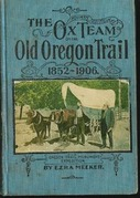 Ox-Team Days on the Oregon Trail