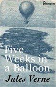 Jules Verne - Five Weeks in a Balloon