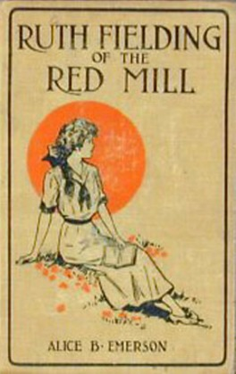 Ruth Fielding of the Red Mill 