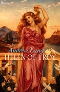 Andrew Lang - Helen of Troy