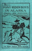 The Pony Rider Boys in Alaska