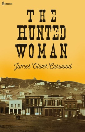 The Hunted Woman