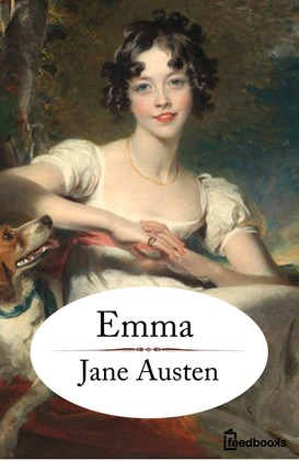 on characterization in emma by jane Since our society is vastly different from 19th century english society, you need an external resource in order to thoroughly classify austen's characters according .
