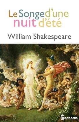 Le Songe d'une nuit d'été | William Shakespeare