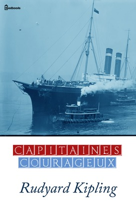 Capitaines courageux | Rudyard Kipling