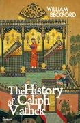 The History of Caliph Vathek