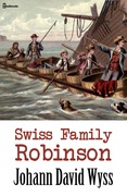 Johann David Wyss - Swiss Family Robinson