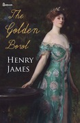 Henry James - The Golden Bowl
