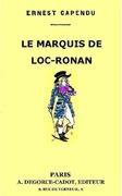 Le Marquis de Loc-Ronan