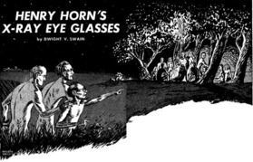 Henry Horn's X-Ray Eye Glasses