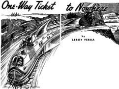 One-Way Ticket to Nowhere