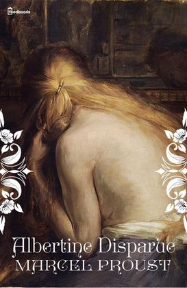 Albertine Disparue | Marcel Proust
