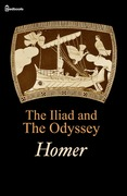 The Iliad &amp; The Odyssey