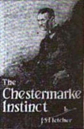 The Chestermarke Instinct