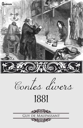 Contes divers 1881 | Guy de Maupassant