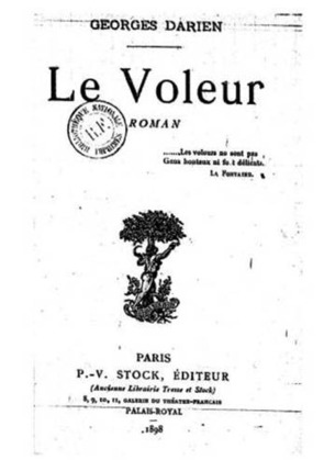 Le Voleur | Georges Darien