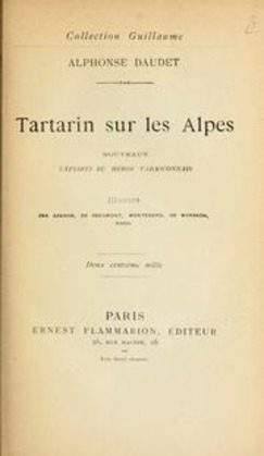 Tartarin sur les Alpes - Nouveaux exploits du héros tarasconnais