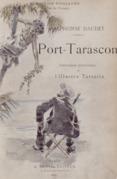 Port-Tarascon - Dernières aventures de l'illustre Tartarin