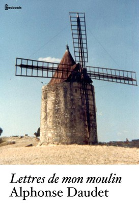 Lettres de mon moulin