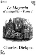 Le Magasin d'antiquits - Tome I