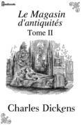 Le Magasin d'antiquités - Tome II