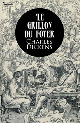 Le Grillon du foyer | Charles Dickens