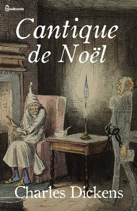 Cantique de Noël | Charles Dickens