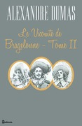 Le Vicomte de Bragelonne - Tome II