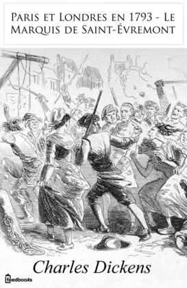 Paris et Londres en 1793 - Le Marquis de Saint-Évremont