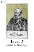 Les Essais - Livre I