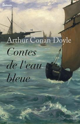 Contes de l'eau bleue | Arthur Conan Doyle